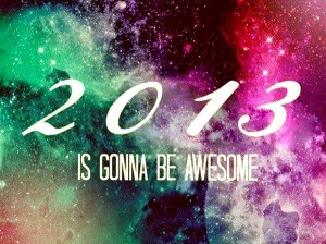 2013-is-gonna-be-awesome