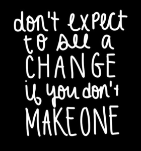 dont-expect-to-see-a-change
