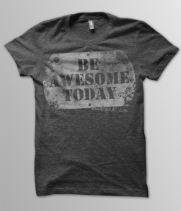 be-awesome-today-shirt