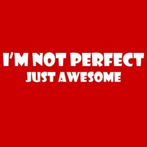 t-shirt-im-not-perfect-just-awesome-design-red