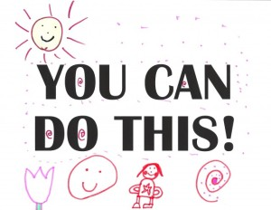 YOU-CAN-DO-THIS-e1308257791915-640x496